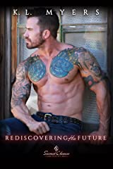 Rediscovering His Future (Second Chance Book 3) Kindle Edition