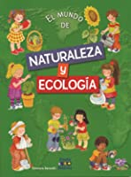 EL MUNDO DE. NATURALEZA Y