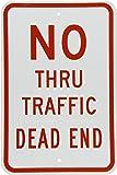 "SmartSign 3M Engineer Grade Reflective Sign, Legend ""No Thru Traffic Dead End"", 18"" high x 12"" wide, Red on White"