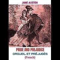 ORGUEIL ET PRÉJUGÉS: Pride and Prejudice (French Edition)