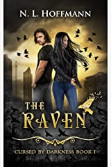 The Raven: A Novella (Cursed by Darkness Book 1) Kindle Edition