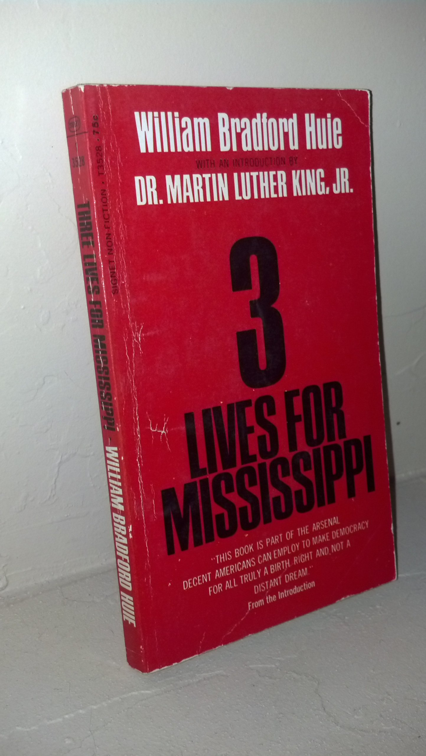 3 Lives for Mississippi, Huie, William Bradford