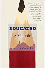 The Westover Collection - Educated: A Memoir Kindle Edition