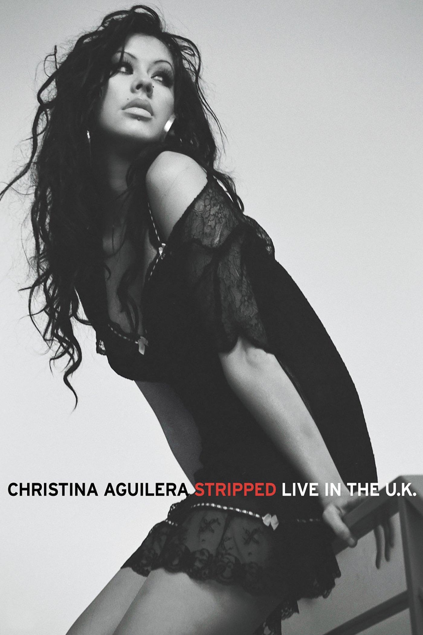 Christina Aguilera: Stripped - Live In the U.K.