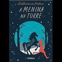A menina na torre (Winternight Livro 2)