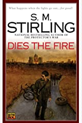 Dies the Fire (Emberverse Book 1) Kindle Edition