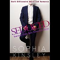 Seduced: Dark Billionaire Obsessed Romance (Dominant Alpha Male Possessive Series Book 1) (English Edition)