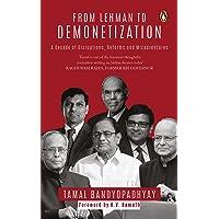 From Lehman to Demonetization