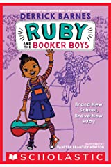 Brand New School, Brave New Ruby (Ruby and the Booker Boys #1) Kindle Edition
