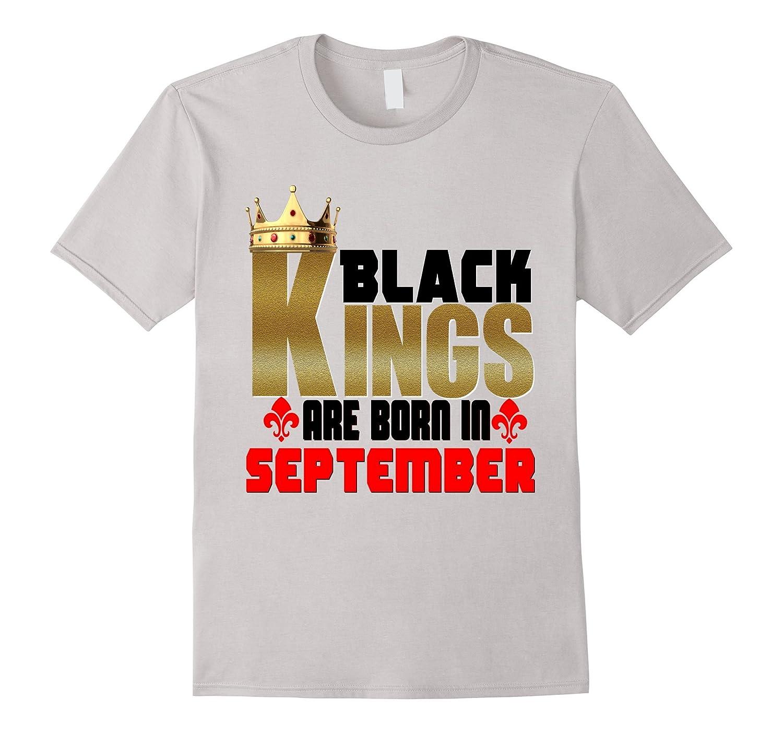 Black Man Magic Kings Are Born In September Birthday Shirt RT