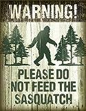 "Desperate Enterprises Warning! Please Do Not Feed The Sasquatch Tin Sign, 12.5"" W x 16"" H"