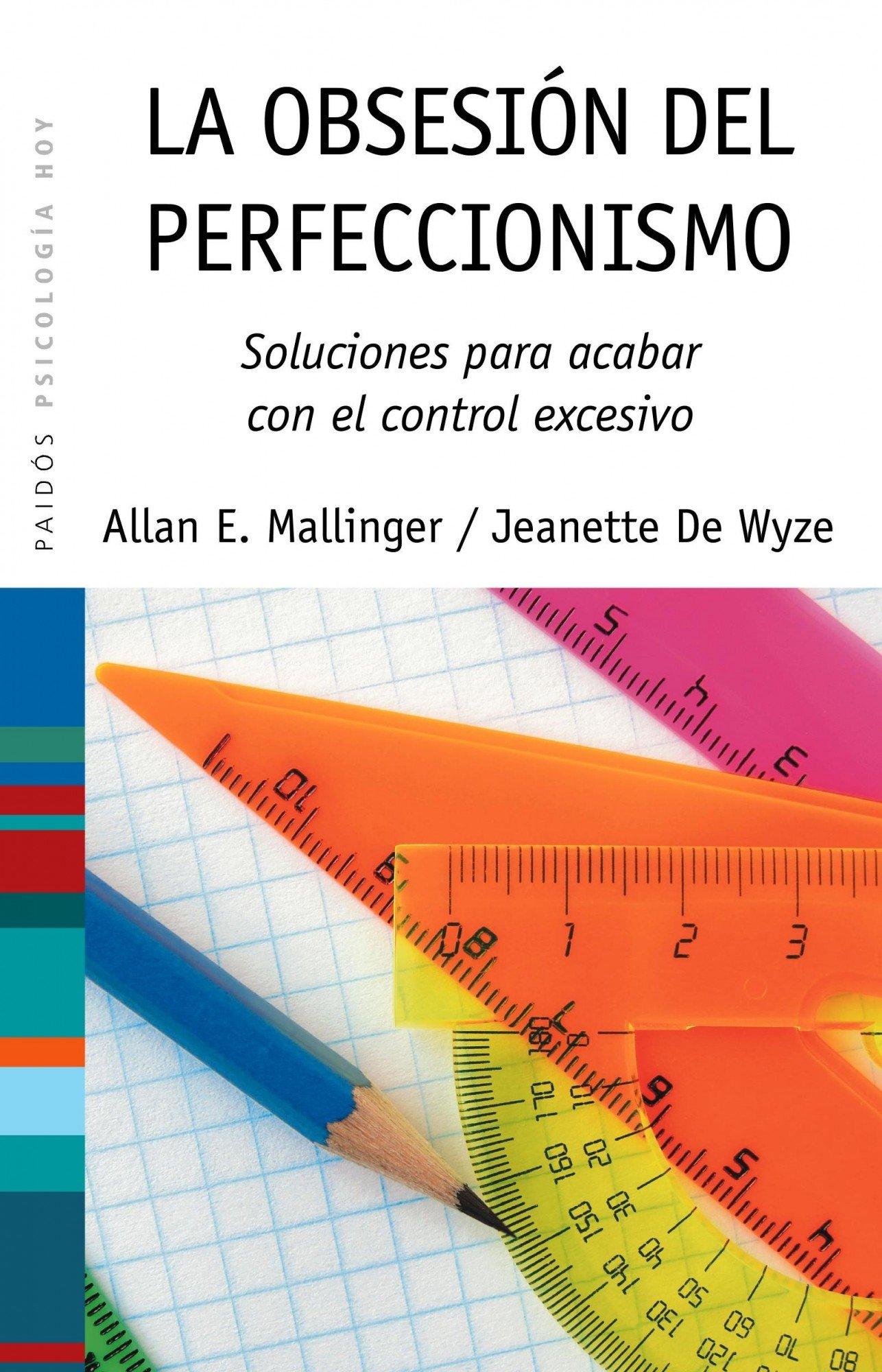 La obsesión del perfeccionismo (Spanish) Paperback – April 1, 2010