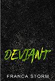 DEVIANT (Iron Kings MC, #3)