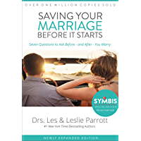 Saving Your Marriage Before It Starts: Seven Questions to Ask Before -- and After -- You Marry