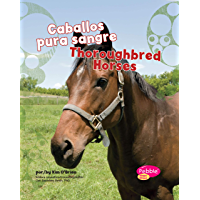 Caballos pura sangre/Thoroughbred Horses (Cabollos/Horses) (Spanish Edition)