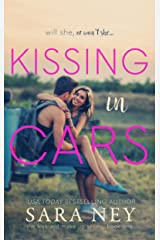 Kissing In Cars (The Kiss And Make Up Series Book 1) Kindle Edition
