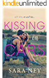 Kissing In Cars (The Kiss And Make Up Series Book 1) (English Edition)