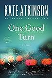 One Good Turn: A Novel (Jackson Brodie Book 2)
