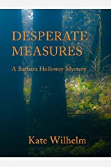 Desperate Measures (A Barbara Holloway Novel Book 6) Kindle Edition