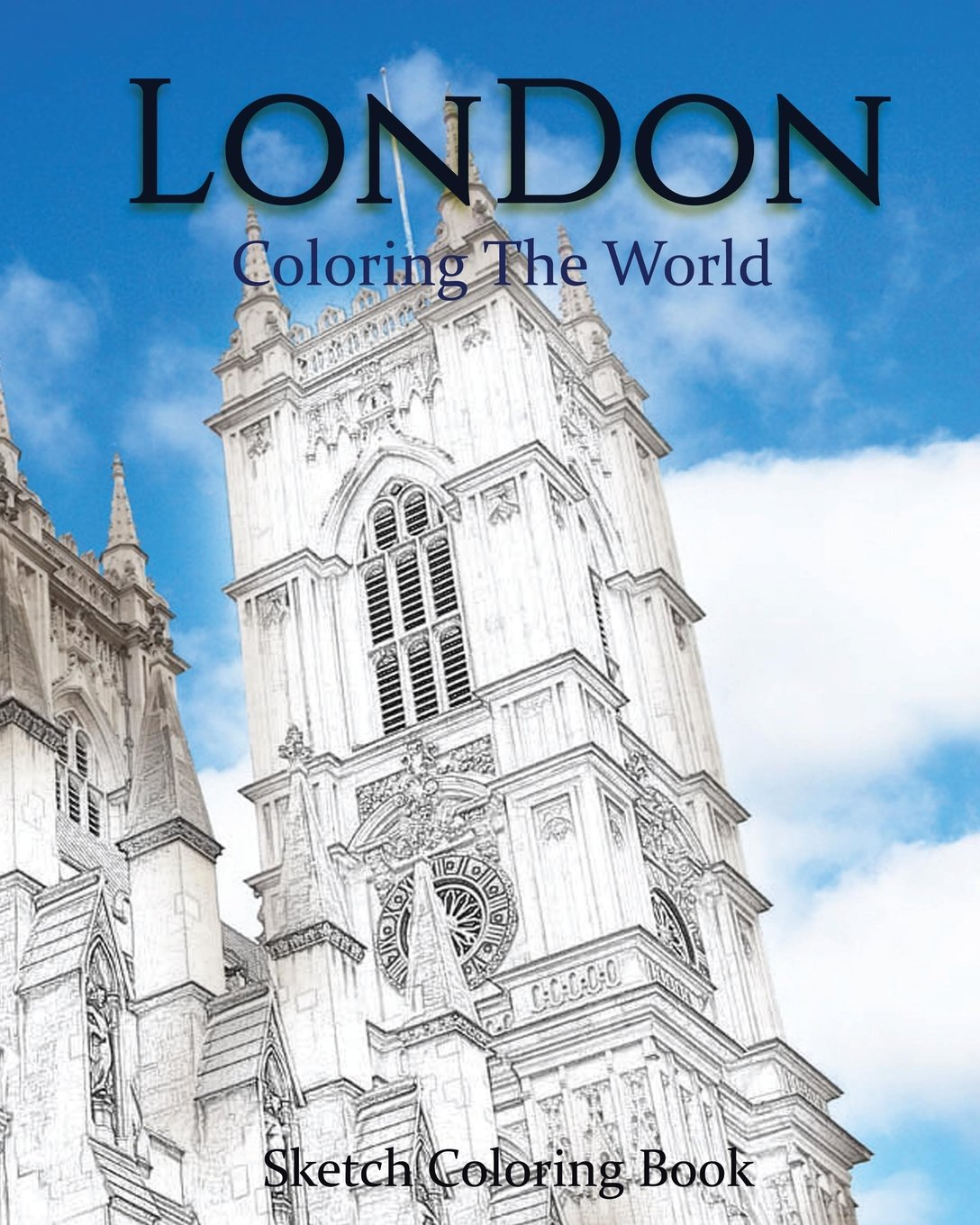London Coloring The World Sketch Book Anthony Hutzler 9781535413459 Amazon Books