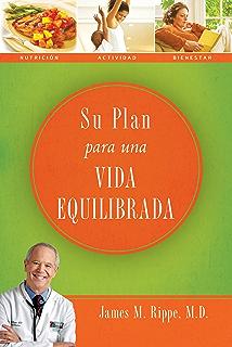 Su plan para una vida equilibrada (Spanish Edition)