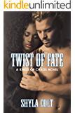 Twist of Fate (Kings of Chaos Book 6)