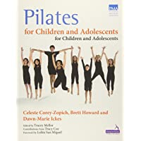 Pilates for Children and Adolescents: Manual of Guidelines and Curriculum