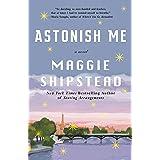 Astonish Me: A novel (Vintage Contemporaries)