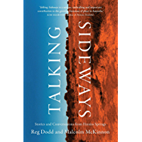 Talking Sideways: Stories and Conversations from Finniss Springs