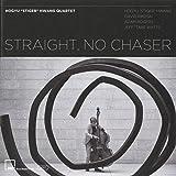Straight, No Chaser [日本語解説付]