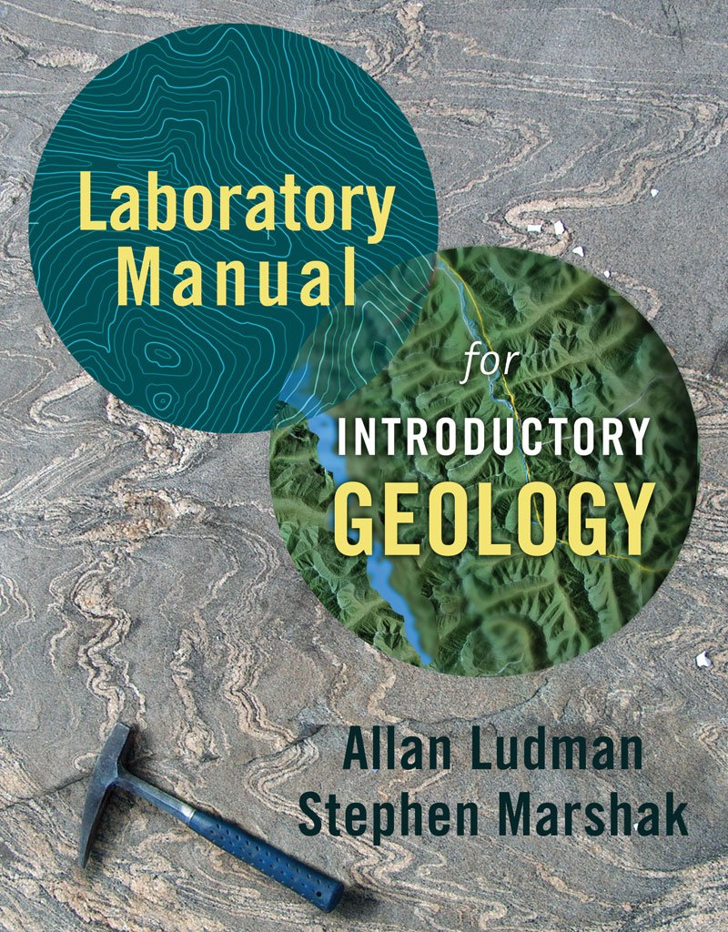 Laboratory Manual for Introductory Geology: Allan Ludman, Stephen Marshak:  9780393928143: Books - Amazon.ca