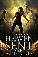 Atonement (Heaven Sent Book 1) Kindle Edition