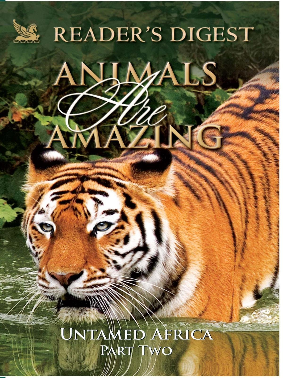 Amazon.com: Animals Are Amazing: Untame Africa: Part Two: Reader's Digest,  Reader's Digest