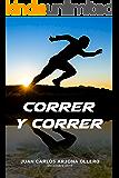 Correr y Correr (Spanish Edition)
