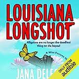 Louisiana Longshot: A Miss Fortune Mystery, Book 1
