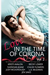 Love In the Time of Corona: Vol II Kindle Edition