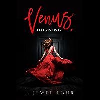 Venus, Burning (English Edition)