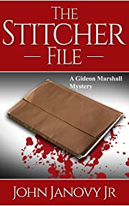The Stitcher File (Gideon Marshall Mystery Series Book 2)