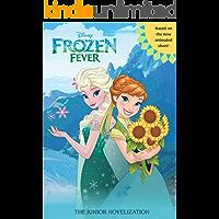 Frozen Fever Junior Novel (Disney Junior Novel (ebook))