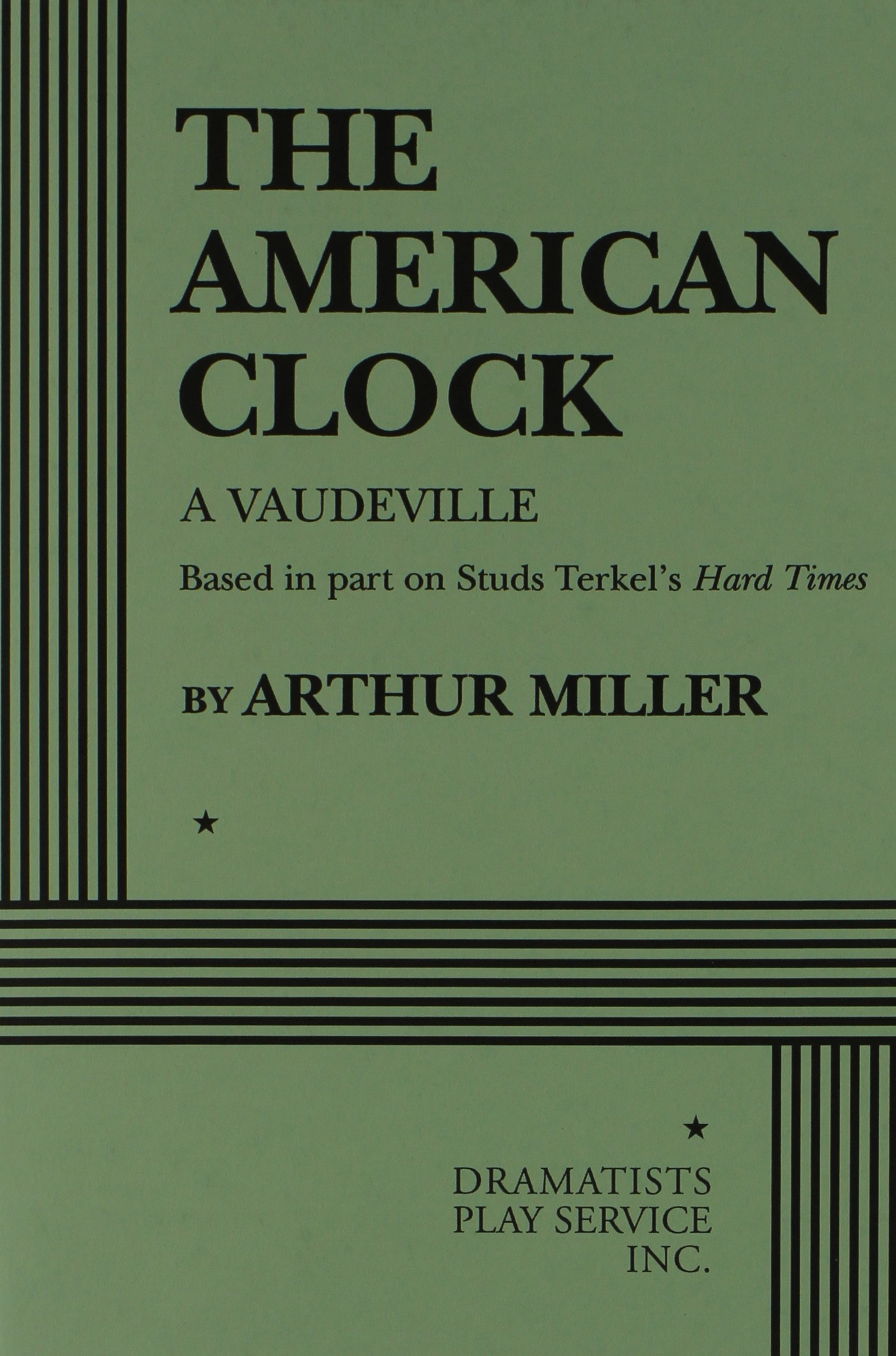 The American Clock  Acting Edition For Theater Productions