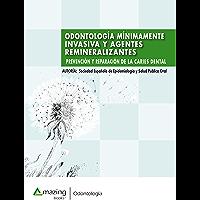 Odontología mínimamente invasiva y agentes remineralizantes: Prevención