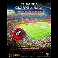 El Barça guanya a RAC1 (2a part) (Catalan Edition)
