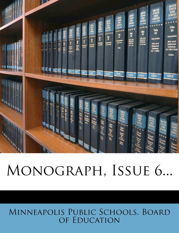 Monograph, Issue 6... ebook