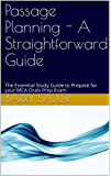 Passage Planning - A Straightforward Guide: The Essential Study Guide to Prepare for your MCA Orals Prep Exam (MCA Orals Prep Study Guides Book 2) (English Edition)