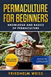 Permaculture for Beginners: Knowledge and Basics of Permaculture (English Edition)