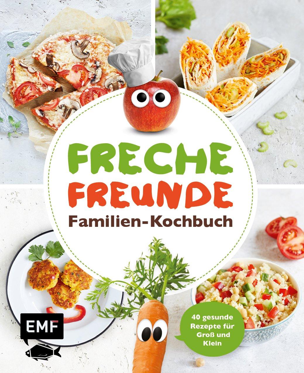 Freche Freunde – Familien-Kochbuch: 40 gesunde Rezepte für Groß und Klein Gebundenes Buch – 5. Oktober 2017 3863558413 Kind / Kochen Backen Kochen / Allgemeines Kochbuch
