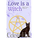 Love Is A Witch (Kitty Coven Series Book 2)