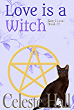 Love Is A Witch (Kitty Coven Series Book 2) (English Edition)