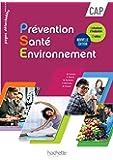 Prévention Santé Environnement CAP - Livre élève - Nouveau programme 2016