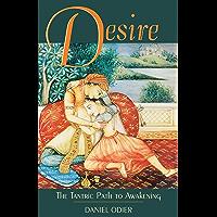 Desire: The Tantric Path to Awakening (English Edition)